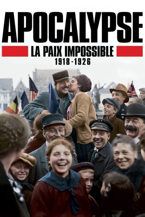 Read more about the article Apocalypse: La paix impossible